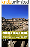 Murder Death Chill: A Slaughter Royale LitRPG