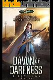 Dawn Of Darkness: Age Of Magic - A Kurtherian Gambit Series (A New Dawn Book 2)