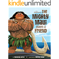 Moana:  The Mighty Maui Makes a Friend (Disney Picture Book (ebook))
