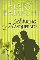 A Daring Masquerade Kindle Edition