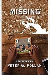 Missing: A Novel Kindle Edition