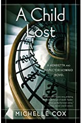 A Child Lost: A Henrietta and Inspector Howard Novel Kindle Edition