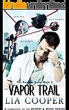 Vapor Trail (The Profane Book 2)