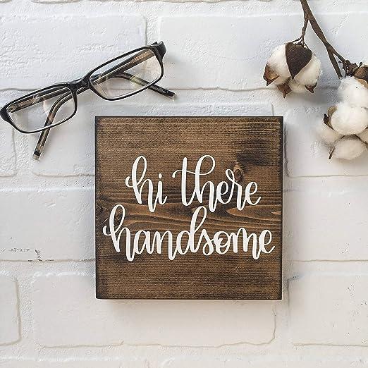 C-US-lmf379581 Hi There Handsome - Mini Cartel de Madera (14 ...
