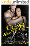 Dixon (Reapers MC Book 10)