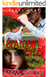 Spanish Eyes: Texas Heat