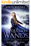 Queen of Wands (The Tree of Ages Series Book 4)