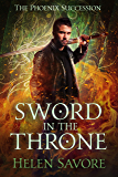 Sword in the Throne (The Phoenix Succession Book 2)