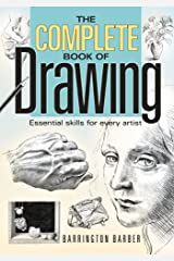 The Complete Book of Drawing: Essential Skills for Every Artist Kindle Edition