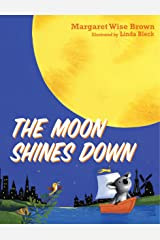 The Moon Shines Down Kindle Edition