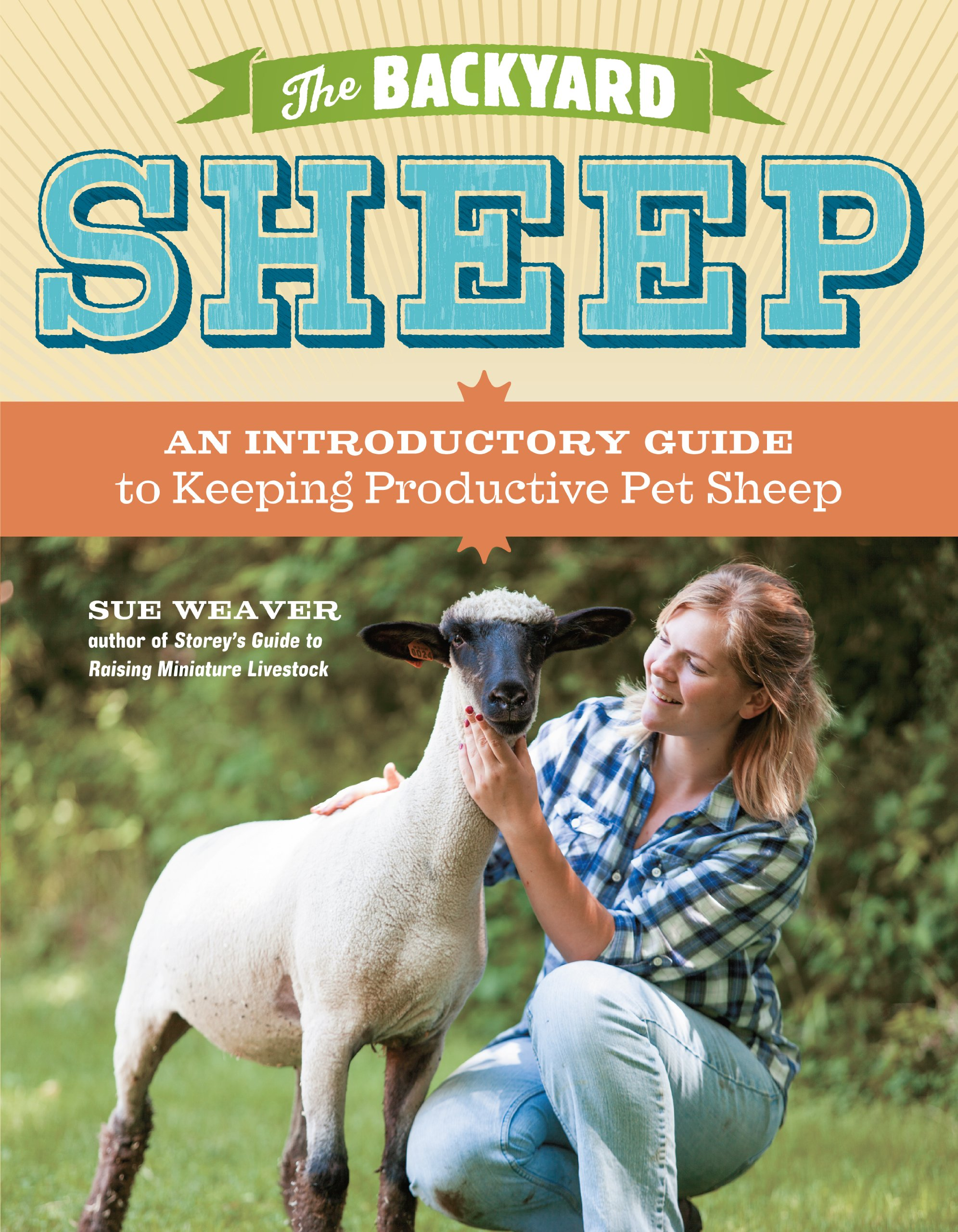 the backyard sheep an introductory guide to keeping productive