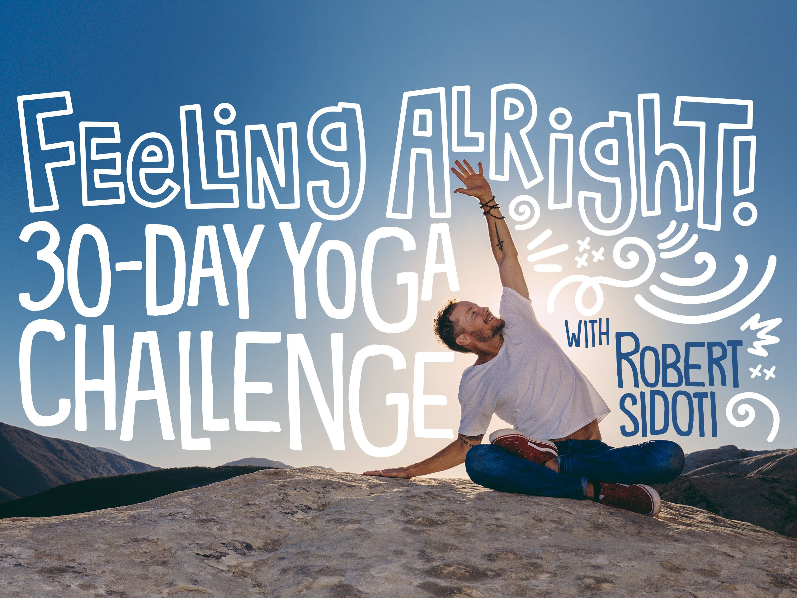 Amazon.com: Feeling Alright: 30-Day Yoga Challenge - Season 1