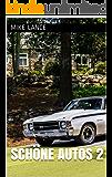 Schöne Autos 2