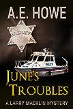 June's Troubles (Larry Macklin Mysteries Book 8)