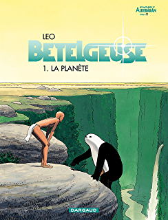 Bételgeuse - tome 3 - Lexpédition (French Edition)