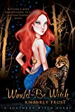Would-Be Witch (A Southern Witch Novel)