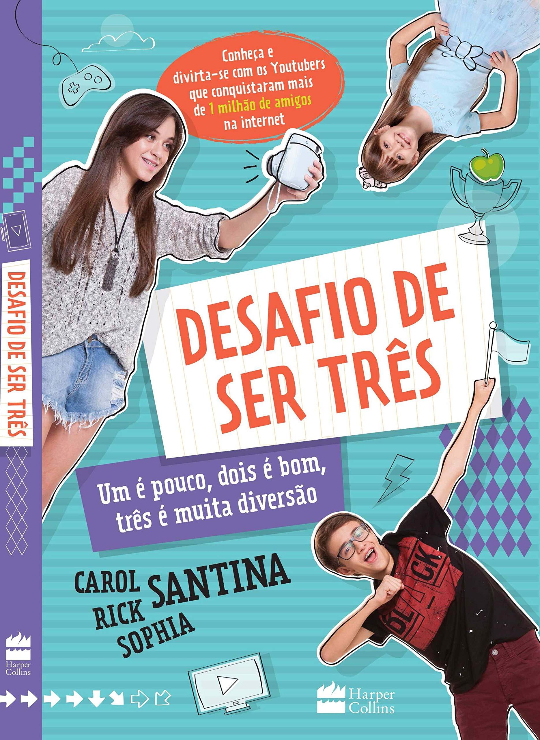O Desafio de Ser Três (Em Portuguese do Brasil): Carol Santina: 9788569514299: Amazon.com: Books