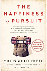 The Happiness of Pursuit: Finding the Quest That Will Bring Purpose to Your Life (English Edition) Edición Kindle