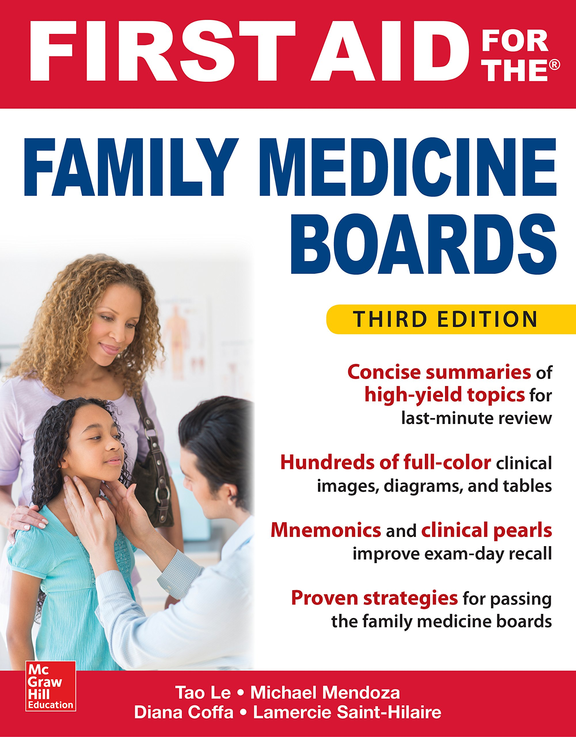 First Aid for the Family Medicine Boards, Third Edition (1st Aid for the Family  Medicine Boards) - Kindle edition by Le, Tao, Mendoza, Michael, Coffa,  Diana, Saint-Hilaire, Lamercie. Professional & Technical Kindle