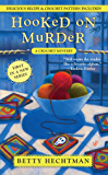 Hooked on Murder (A CROCHET MYSTERY Book 1)