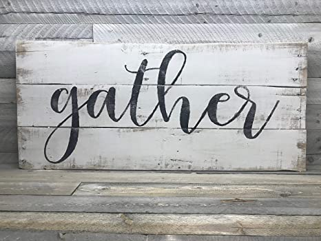 Amazon Com Celycasy Gather Sign Xl Farmhouse Sign Fixer Upper Style Dining Room Decor Family Sign Wood Gather Sign Rustic Pallet Wall Art 36x16 Home Kitchen
