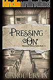 Pressing On (Mountain Women Series Book 11)