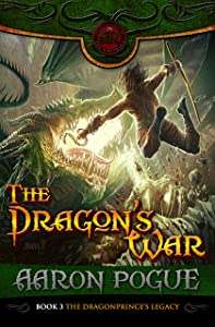 The Dragon's War (The Dragonprince's Legacy Book 3)