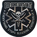 """Rub Some Dirt On It"" Medic, EMS, EMT, Paramedic - Embroidered Velcro Morale Patch"