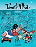 Famille Pirate - tome 2 - L'Imposteur