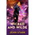 Wicked And Wilde: Immortal Vegas, Book 4