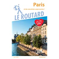 Guide du Routard Paris 2019: et des anecdotes suprenantes