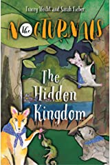 The Hidden Kingdom: The Nocturnals Book 4 Kindle Edition
