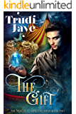 The Gift (The Magic Carnival Book 2)