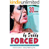 FORCED BY DADDY — XXX Erotic Short Stories of Hotwife Threesome Menage Taboo Hot Women Sexy Swingers Couples Cuckold Men…