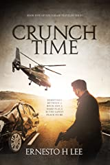 Crunch Time: The Dream Traveler Book Five Kindle Edition