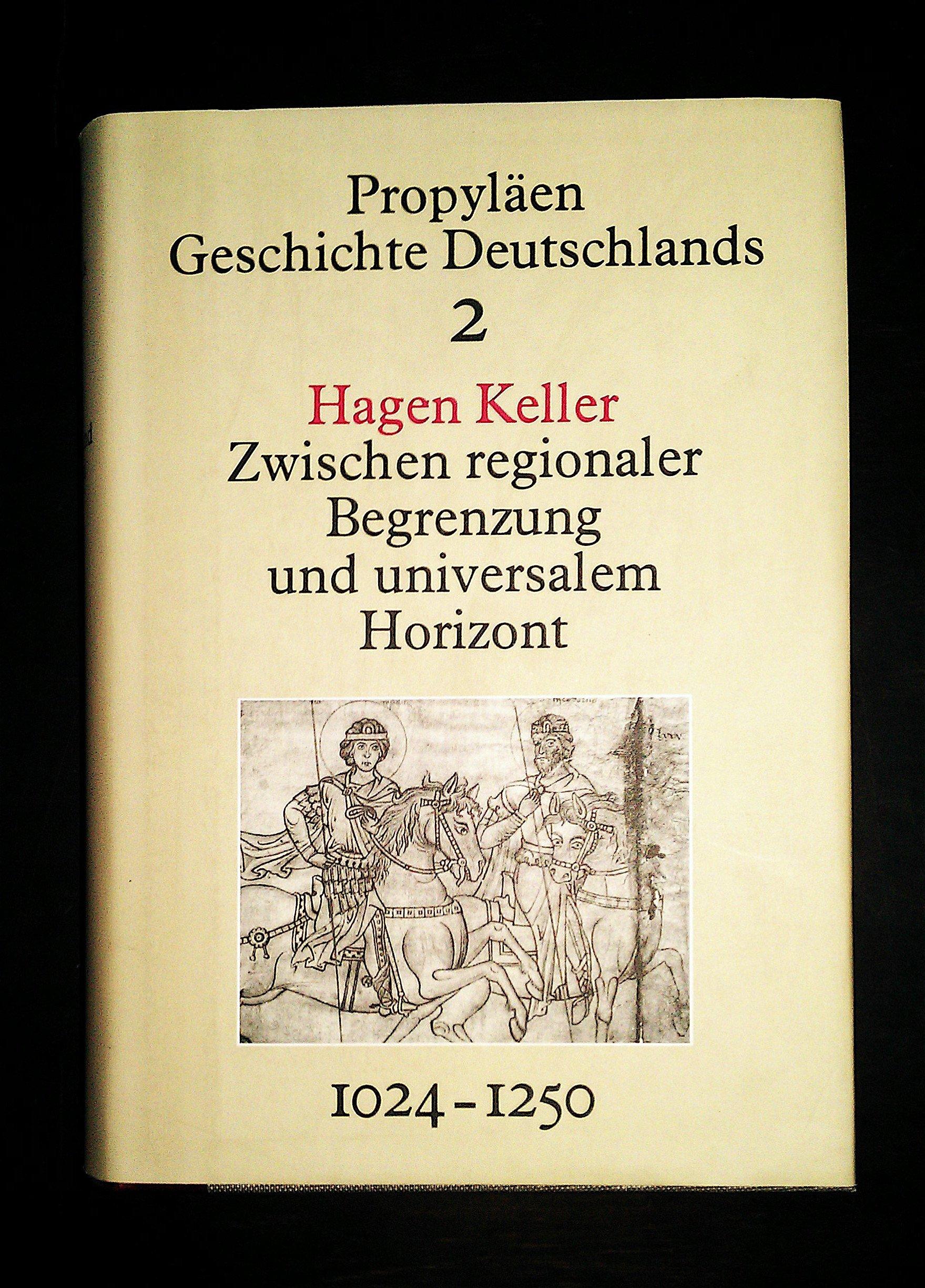 propylen-geschichte-deutschlands-bd-2-zwischen-regionaler-begrenzung-und-universalem-horizont