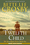 The Twelfth Child (The Serendipity Series Book 1)