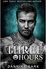 Three Hours (Seven Series Book 5) Kindle Edition