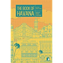 The Book of Havana: A City in Short Fiction (Reading the City) Jun 21, 2018