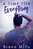 A Time for Everything: (A modern time-travel romantic suspense)