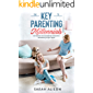 The Key to Parenting Millennials: 21st Century Tips For Parenting Teenagers & Millennials You Must Know