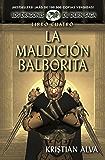 La Maldición Balborita, Los Dragones de Durn Saga, Libro Cuatro