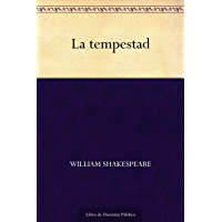 La tempestad (Spanish Edition)