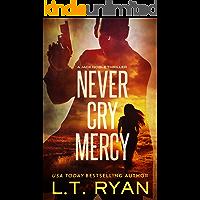 Never Cry Mercy (Jack Noble #10)