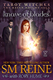 Knave of Blades: A Polyamorous Paranormal Romance (Tarot Witches: The Raven Knights Saga Book 1)
