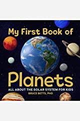 My First Book of Planets: All About the Solar System for Kids Kindle Edition