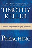 Preaching: Communicating Faith in an Age of