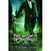 The Wisdom of Madness (Ministry of Curiosities Book 10) (English Edition)