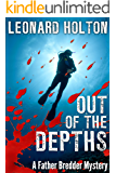 Out of the Depths (The Father Bredder Mysteries Book 6)