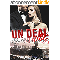 Un Deal Irrésistible (Vol. 3): New Romance Adulte